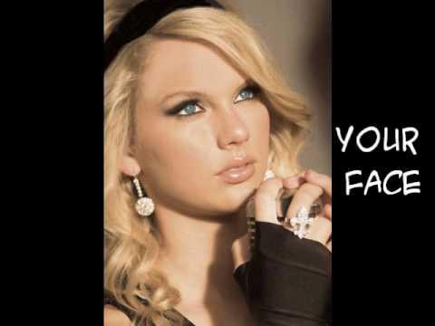 Your Face- Taylor Swift Lyrics