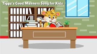Good Manners Song for Kids |Tiggu's New Rhyme |  Fun learning for Pre- School Children