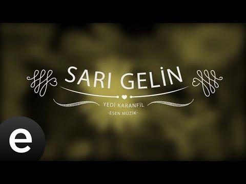 Sarı Gelin (Versiyon 2) - Yedi Karanfil (Seven Cloves) - Official Audio
