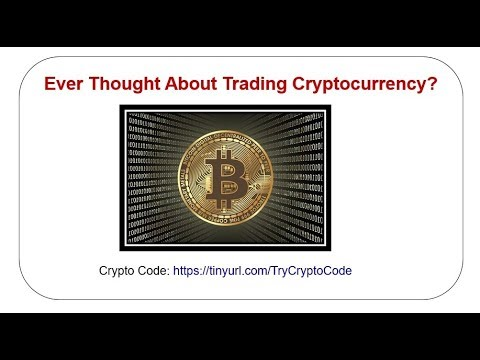 Ever Thought About Trading Cryptocurrency?