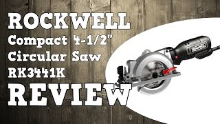 "Rockwell 4-1/2"" Compact Circular Saw RK3441K Review"