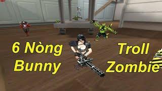Thử Thách Dùng 6 Nòng VIP Bunny Troll Zombie   TQ97