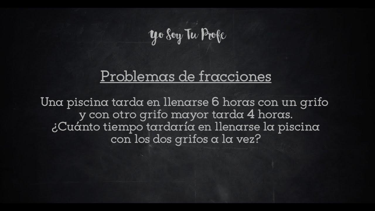 20 problemas de fracciones resueltos - Yo Soy Tu Profe