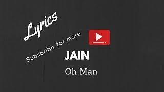 Jain - Oh Man Lyrics