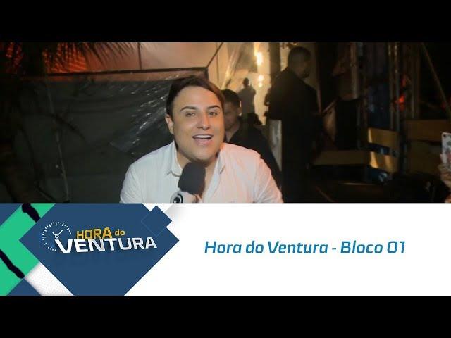 Hora do Ventura - Bloco 01