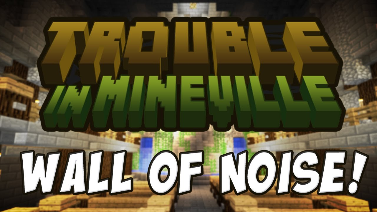 Trouble In Mineville Wall Of Noise Youtube