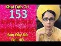 Khai Dân Trí - Lisa Phạm Số 153