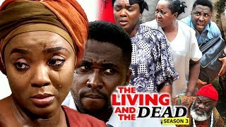 The Living And The Dead Season 3 - 2018 Latest Nigerian Nollywood Movie Full HD | Watch Now