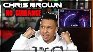 Chris brown - no guidance ft. drake reaction video
