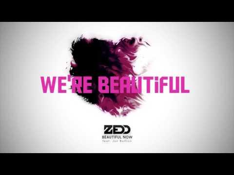 Zedd - Beautiful Now (ft. Jon Bellion) [Lyrics]