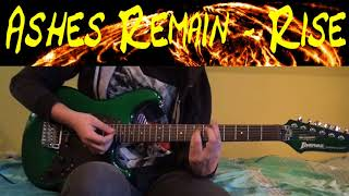 Ashes Remain Rise Guitar Cover