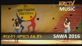Danait & Semhar (John Sisters) - New Eritrean SAWA Music 2016