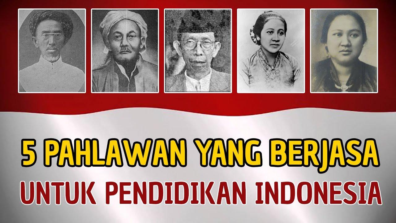 5 Pahlawan Nasional Indonesia yang Berjuang untuk Pendidikan