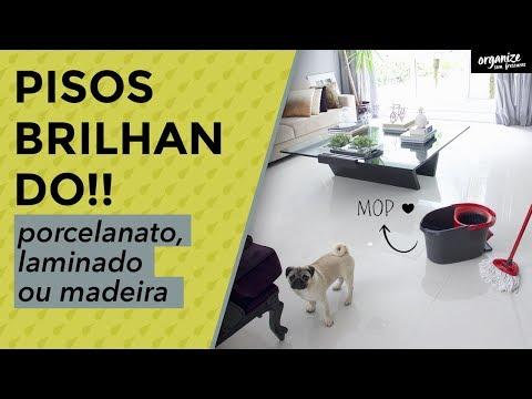 COMO LIMPAR E DEIXAR O PISO DE PORCELANATO, LAMINADO E MADEIRA BRILHANDO!