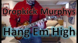 Dropkick Murphys - Hang Em High (Guitar Tab + Cover)