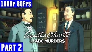Agatha Christie The ABC Murders - Gameplay Walkthrough Part 2 [1080p 60fps PC] No Commentary