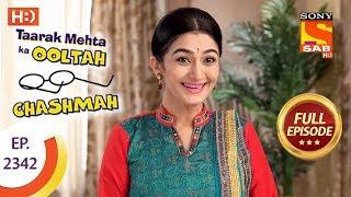 Taarak Mehta Ka Ooltah Chashmah - तारक मेहता - Ep 2342 - Full Episode - 21st November, 2017
