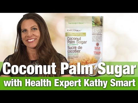 Organika Coconut Palm Sugar with Nutrition Expert Kathy Smart