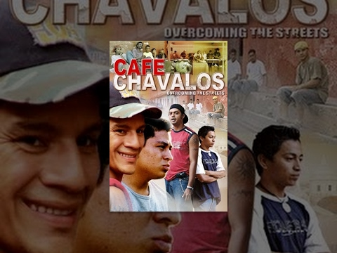 ~ Streaming Online Cafe Chavalos: Overcoming the Streets