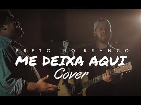 Preto no Branco - Me Deixe Aqui | Eberson Luiz ft. Tom Santana