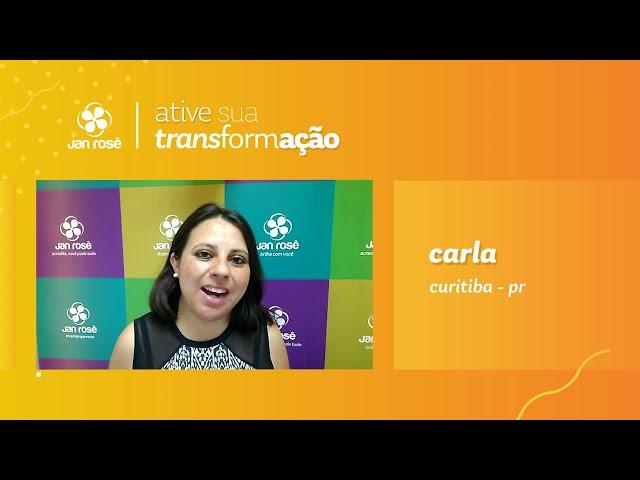 Ative sua Transformação - Carla