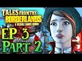 Tales From the Borderlands Episode 3 Gameplay Walkthrough Part 2
