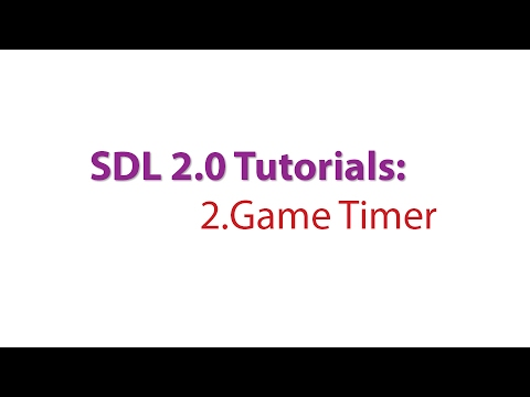 SDL 2.0 Tutorials: 2.Creating a Timer for our game