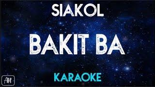 Bakit ba - Siakol (Karaoke/Instrumental)
