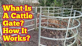 What Is A Cattle Gate?  How It Works?