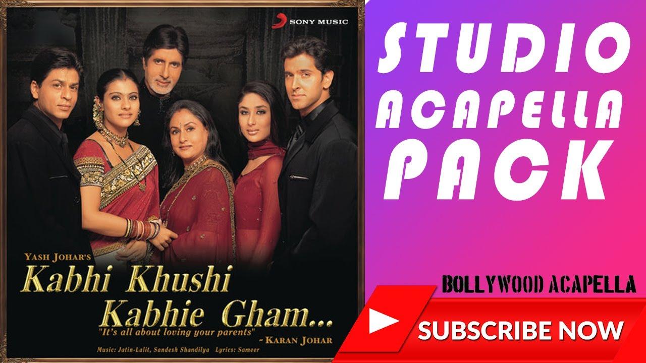 Download Kabhi Khushi Kabhie Gham(2001) Studio Acaprlla Pack