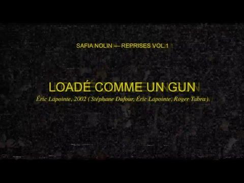 Safia Nolin - Loadé comme un gun