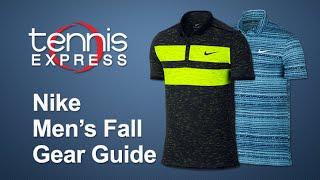Nike Mens Fall Gear Guide | Tennis Express