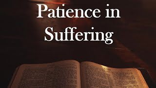 Patience in Suffering // James 5:7-11 // September 6th 2020 LCF Online Service