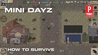 mini dayz how to survive