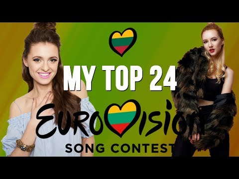 EUROVIZIJOS ATRANKA 2018: MY TOP 24 (LITHUANIA) | LilaESC
