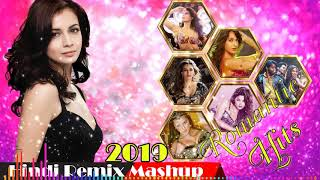 HINDI REMIX MASHUP 2019 - Romantic Hits - Hindi Romantic Songs 2019