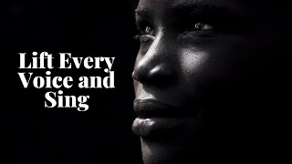 Lift Every Voice and Sing with Lyrics (Black National Anthem)