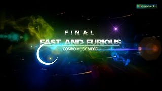Fast and Furious  final cmv