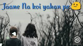 Ye Dooriyan Sad WhatsApp Status by AR