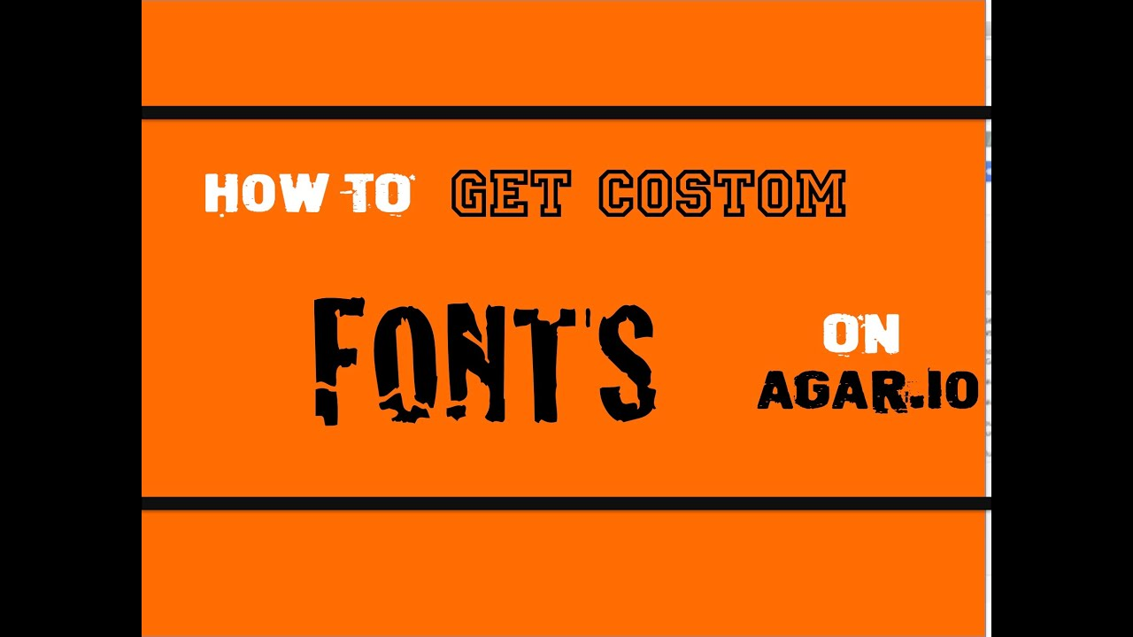 how to get costom fonts on agar io 2 steps youtube