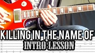 Killing In The Name Of - Intro Lesson (With Tabs) - Rage Against The Machine