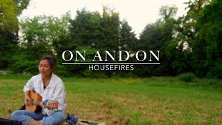 Gambar cover On and On // Housefires cover