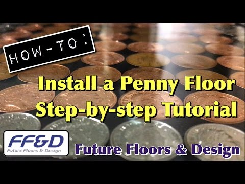 How-To Lay a Penny Floor from Start to Finish   Step-by-step Tutorial (Sealed using FFD Epoxy Resin)