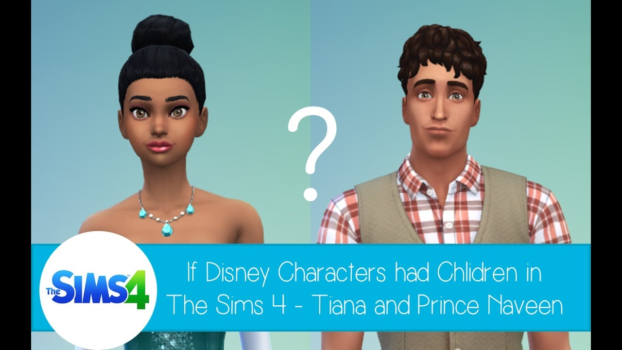 If Disney Characters Had Children In The Sims 4 Tiana And Prince
