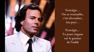 Nostalgie - Julio Iglesias - (Lyrics)