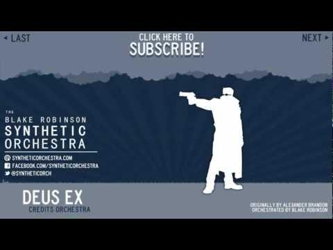 Deus Ex - Credits Orchestra