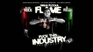 Watch Waka Flocka Flame Fuck This Industry video