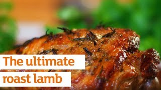 How To Cook The Ultimate Roast Lamb With Rejina