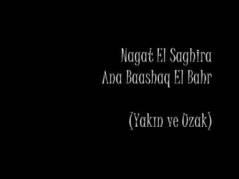 Nagat El Saghira - Ana Baashaq El Bahr