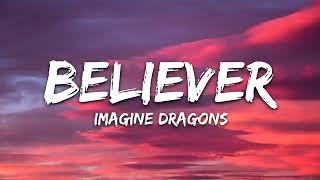 Imagine Dragons - Believer (10 Hours With Lyrics) Thumb